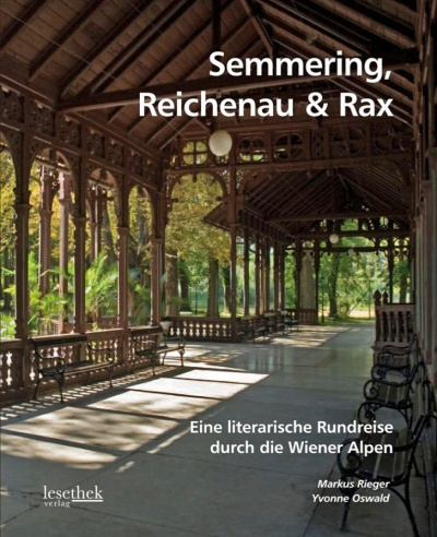 Semmering, Reichenau and Rax